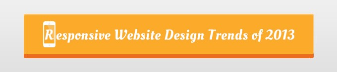 Responsive Website Design Trends of 2013